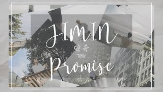 【 韓繁中字 】BTS 智旻 (방탄소년단 JIMIN 지민) - 約定 (Promise/약속)|自作曲|