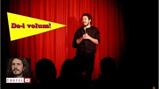 Costel Stand-up Comedy - &quotDa-i volum!&quot (Club 99)