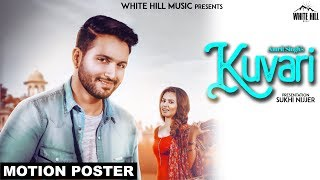 Kuvari (Motion Poster) Amrit Singh | White Hill Music | Coming Soon
