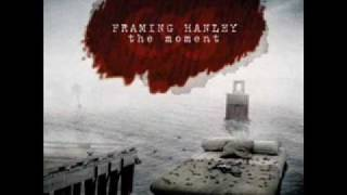 Framing Hanley-Hear Me Now (Acoustic)