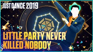 Скачать Just Dance 2019 A Little Party Never Killed Nobody All We Got By Fergie Ft Q Tip GoonRock