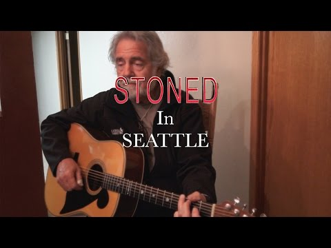 STONED In Seattle - Thom Bresh