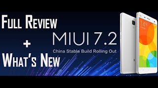 | OFFICIAL | MIUI 7.2 Full Review (What's New)