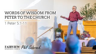 Fairview Mennonite Church Sunday Service: Sunday, June 27th, 2021 - Phil Schrock
