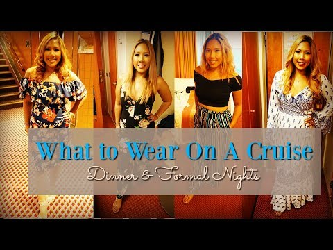 What to Wear on a Cruise - Formal and Dinner Nights - 4 days to the Bahamas