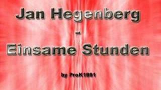 Jan Hegenberg - Einsame Stunden