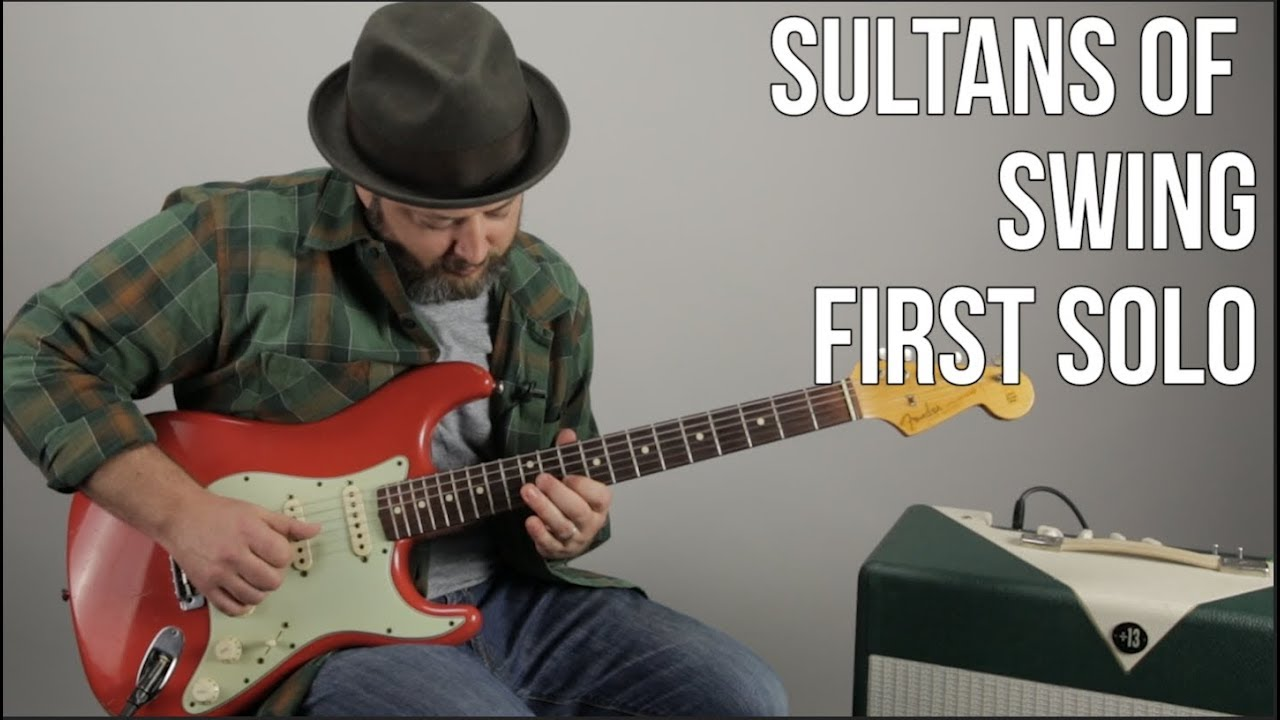 Sultans Of Swing First Solo Guitar Lesson Dire Straits Mark Knopfler