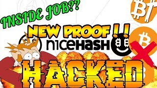 "NICEHASH ""HACKED"" IN DECEMBER WAS AN INSIDE JOB! NEW PROOF OF NICEHASH MANIPULATION