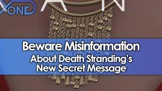 Beware Misinformation About Death Stranding's New Secret Message