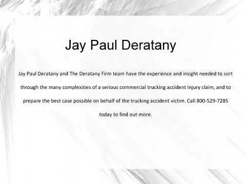Jay Paul Deratany   Truck Accident Liability
