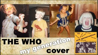 The Who - My Generation (Cover by Prettier Than Matt)
