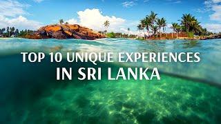 Top 10 Unique Experiences In Sri lanka
