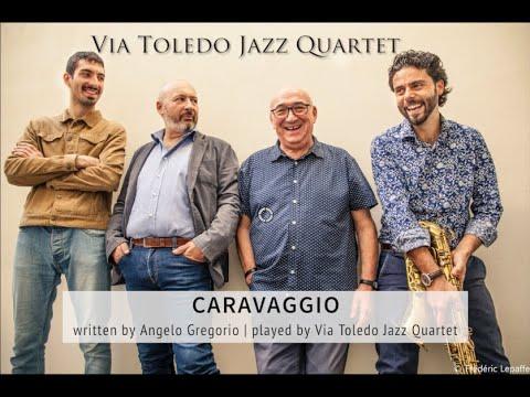 Caravaggio   Via Toledo Jazz Quartet