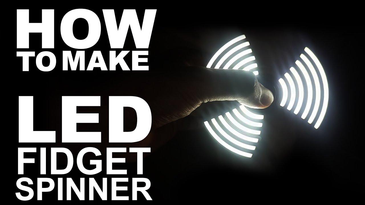 How To Make LED Light Fidget Spinner - Easy Way