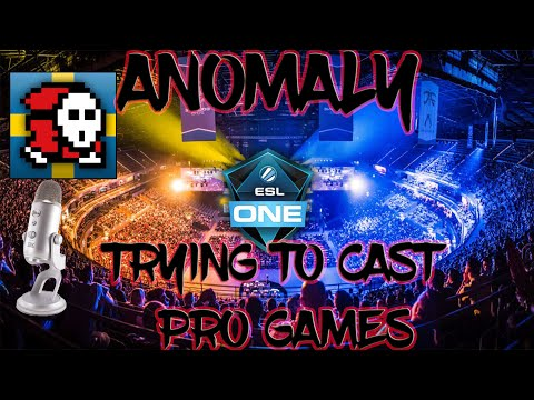 ANOMALY TRYING TO CAST PRO GAMES (full stream)