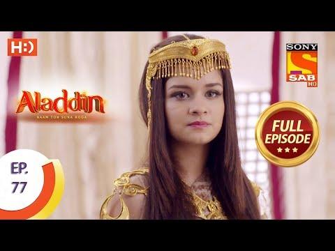 Aladdin - Ep 77 - Full Episode - 30th November, 2018