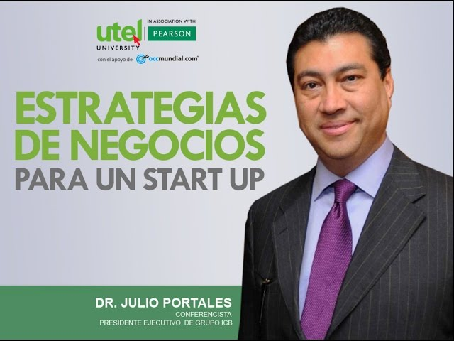 Estrategias de Negocios para un Start Up | UTEL Universidad