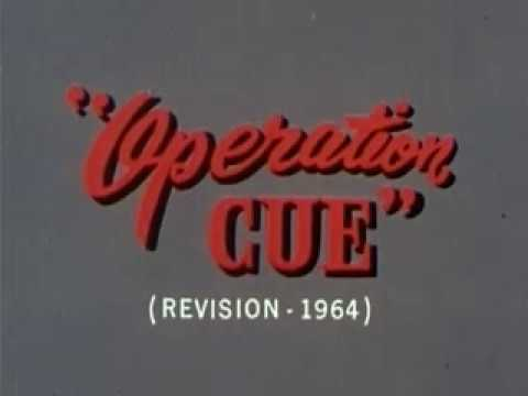 Vintage Film - Operation Cue (1964 revision)