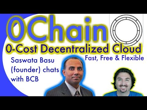 0Chain founder Saswata Basu chats with BCB about a zero-cost decentralized cloud