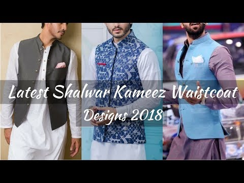 New Latest Mens Kurta Shalwar Waistcoat Designs 2018