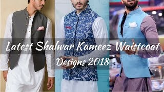 New Latest Mens Kurta Shalwar Waistcoat Designs 2018