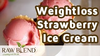 How to Make Ice Cream (Weight Loss Strawberry recipe) in a Vitamix 5200 Blender by Raw Blend