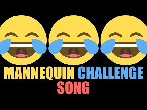 Mannequin Challenge Song