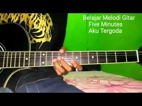 Belajar Melodi Gitar Five Minutes Aku Tergoda