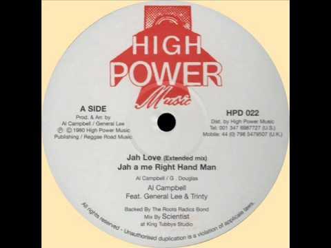 Al Campbell & Trinity & General Lee - Jah Love (HIGH POWER) 12