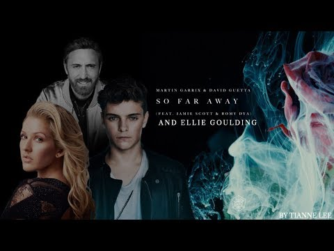 Martin Garrix & David Guetta - So Far Away ft. Ellie Goulding and Romy Dya