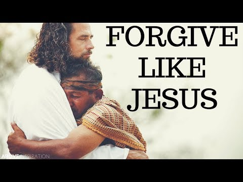 forgive-like-jesus---inspirational-&-motivational-video