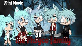 The Phsyco Family||GLMM