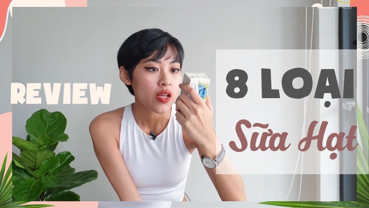 VLOG #31: REVIEW 8 LOẠI SỮA ĐẬU NÀNH ĐÓNG HỘP CHO NÀNG EAT CLEANT | Roses Fitness 2020
