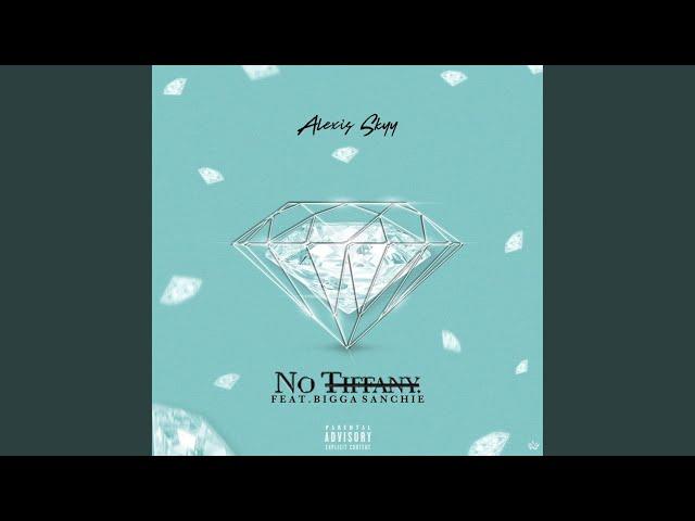 No Tiffany (feat. Bigga Sanchie)