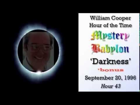 William Cooper - Mystery Babylon  #43: Darkness