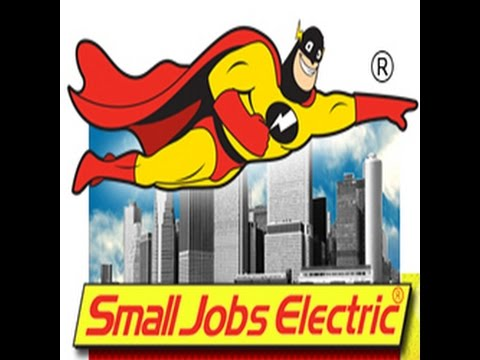 Small Jobs Electric - Service in a Flash!