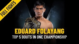 ONE: Full Fights | Eduard Folayang's Top 5 Bouts