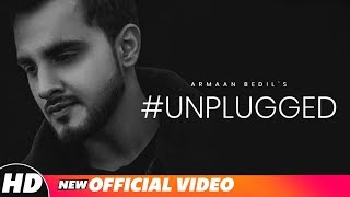 Armaan Bedil | #Unplugged | Latest Punjabi Songs 2018 | Speed Records