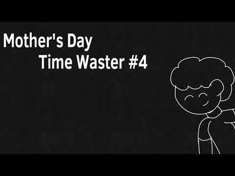 Happy Mother's Day💙, with Ed edd n eddy sound effects (time waster #4)
