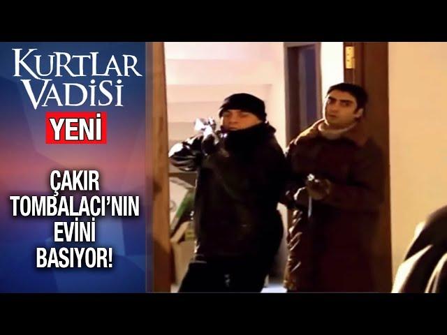 Çakır, Tombalacı'nın Evini Basıyor! - Kurtlar Vadisi | 2020 - YENİ