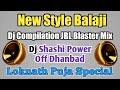 Balaji Balaji Dj No.1 Competition Dj New Style Part 2 By DJMatal Remix
