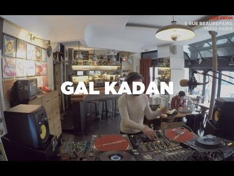Gal Kadan • DJ Set • Le Mellotron