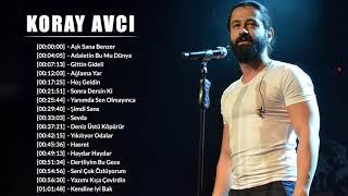 KORAY AVCI En iyi şarkı - KORAY AVCI En popüler 20 şarkı - KORAY AVCI albüm 2021