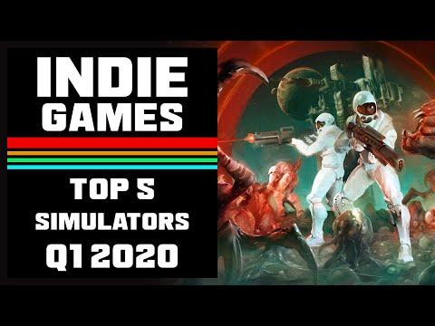 Top 5 Simulator Indie Games Q1 2020 | Part 4 |