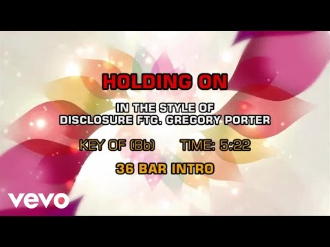 Disclosure ftg. Gregory Porter - Holding On (Karaoke)