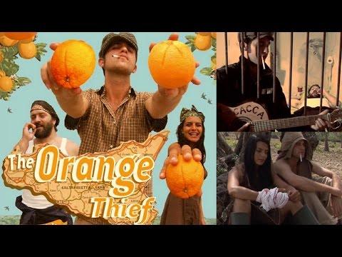 The Orange Thief (O Latruni D'Aranci) (HD)