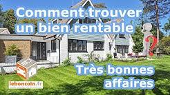 Comment trouver un bien rentable sur Leboncoin, Loire Atlantique, Très bonnes affaires