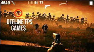 Top 10 Offline FPS Games For Android & IOS Having INSANE Graphics