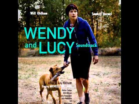 Wendy and Lucy Theme  Will Oldham Credit