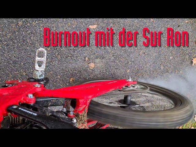 Quick Fix - Burnout mit der Sur Ron
